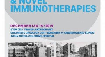 JOINT SYMPOSIUM on Stem Cell Transplantation and Novel Immunotherapies / 13 & 14/12/2019 / Marianna V. Vardinoyannis - ELPIDA Oncology Unit, «Aghia Sofia» Children's Hospital, Athens